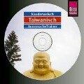 Taiwanisch. Kauderwelsch AusspracheTrainer. CD - Katharina Sommer