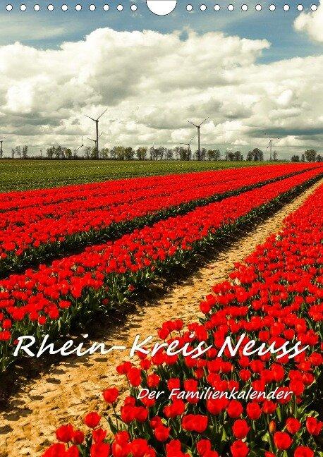 Rhein-Kreis Neuss - Der Familienkalender (Wandkalender 2021 DIN A4 hoch) - Bettina Hackstein
