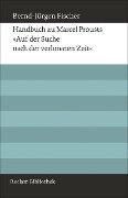 Auf der Suche nach der verlorenen Zeit. Band 8: Proust-ABC (Kommentarband) - Bernd-Jürgen Fischer