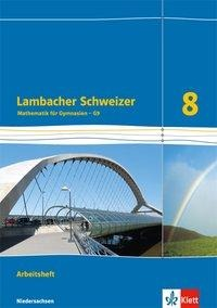 Lambacher Schweizer. 8. Schuljahr G9. Arbeitsheft plus Lösungsheft. Neubearbeitung. Niedersachsen -