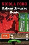 Rabenschwarze Beute - Nicola Förg