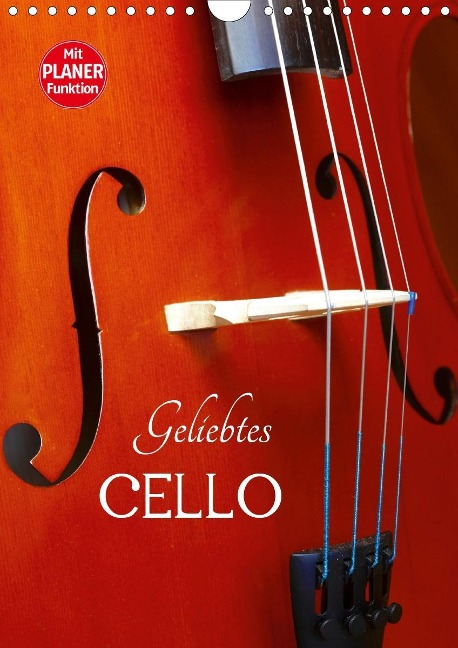 Geliebtes Cello (Wandkalender 2020 DIN A4 hoch) - Anette/Thomas Jäger