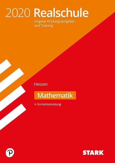 Original-Prüfungen und Training Realschule 2020 - Mathematik - Hessen -