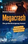 Megacrash - Die große Enteignung kommt - Günter Hannich