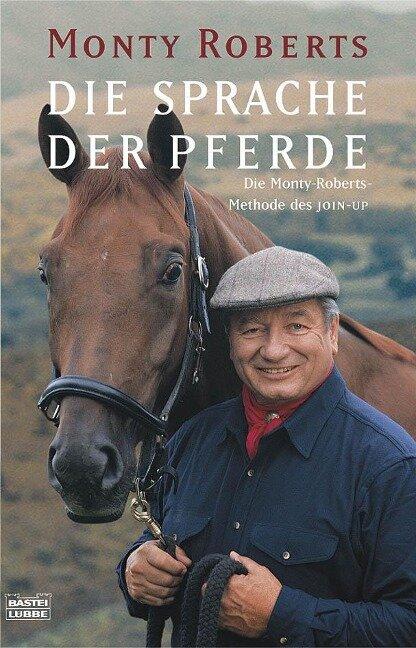 Die Sprache der Pferde - Monty Roberts