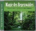 Magie des Regenwaldes -