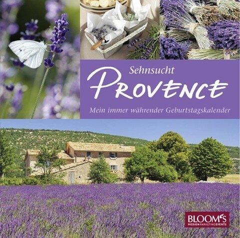 Sehnsucht Provence - Mein immer währender Geburtstagskalender -