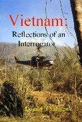 Vietnam: Reflections of an Interrogator - Donald H Sullivan