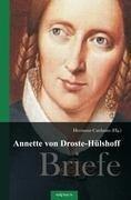 Annette von Droste-Hülshoff. Briefe - Annette von Droste-Hülshoff