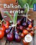 Balkonernte (Mein Garten) - Melanie Grabner