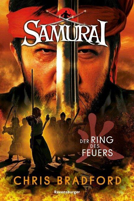 Samurai, Band 6: Der Ring des Feuers - Chris Bradford