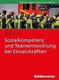 Sozialkompetenz und Teamentwicklung bei Einsatzkräften - Michael Lülf