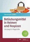 Betäubungsmittel in Heimen und Hospizen - Constanze Schäfer
