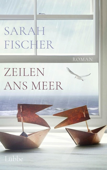 Zeilen ans Meer - Sarah Fischer