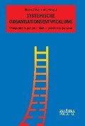 Systemische Organisationsentwicklung -