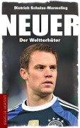 Neuer - Dietrich Schulze-Marmeling