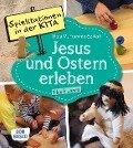 Spielstationen in der Kita. Jesus und Ostern erleben. 1 bis 6 Jahre - Viola M. Fromme-Seifert