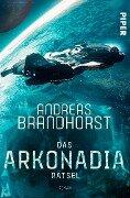 Das Arkonadia-Rätsel - Andreas Brandhorst