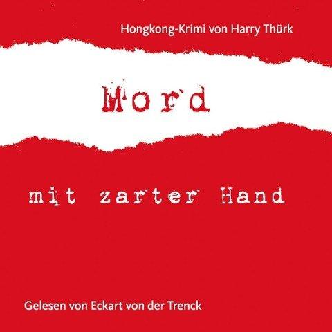 """Mord mit zarter Hand"" - Harry Thürk"
