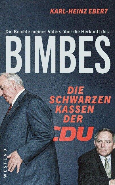 Die Beichte meines Vaters über die Herkunft des Bimbes - Karl-Heinz Ebert