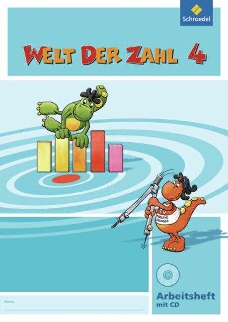 Welt der Zahl 4 Arbeitsheft mit CD-ROM. Berlin, Brandenburg, Bremen, Mecklenburg-Vorpommern, Sachsen-Anhalt und Thüringen -