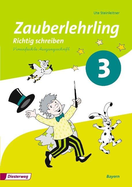 Zauberlehrling 3. Arbeitsheft. Vereinfachte Ausgangsschrift VA. Bayern -