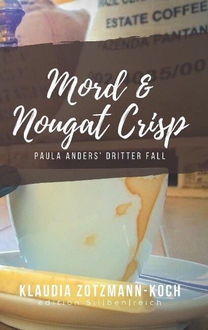 Mord & Nougat Crisp - Klaudia Zotzmann-Koch
