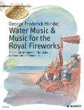 Water Music - Music For The Royal Fireworks - Georg Friedrich Händel