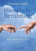 Himmlische Berührung - Hannelore Seidel