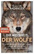 Die Weisheit der Wölfe - Elli H. Radinger
