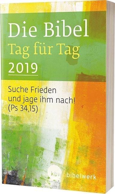Die Bibel Tag für Tag 2019 / Taschenbuch - Fabian Brand, Paul Weismantel, Jürgen Kaufmann, Monika Gunkel, Stefan Schlager