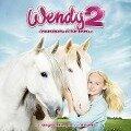 Wendy 2 - Das Original-Hörspiel zum Kinofilm -
