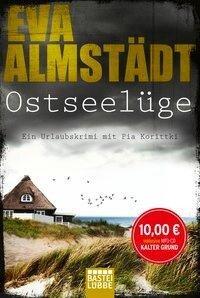 Ostseelüge - Eva Almstädt