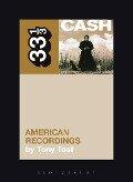 Johnny Cash's American Recordings - Tony Tost