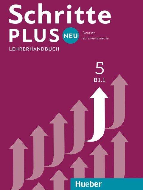 Schritte plus Neu 5. Lehrerhandbuch - Susanne Kalender, Petra Klimaszyk