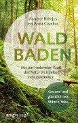 Waldbaden - Annette Bernjus, Anna Cavelius