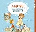 Matteo, das Leben und der liebe Gott - Frank Hartmann