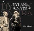 Dylan Meets Sinatra -The Album - Bob Dylan, Frank Sinatra
