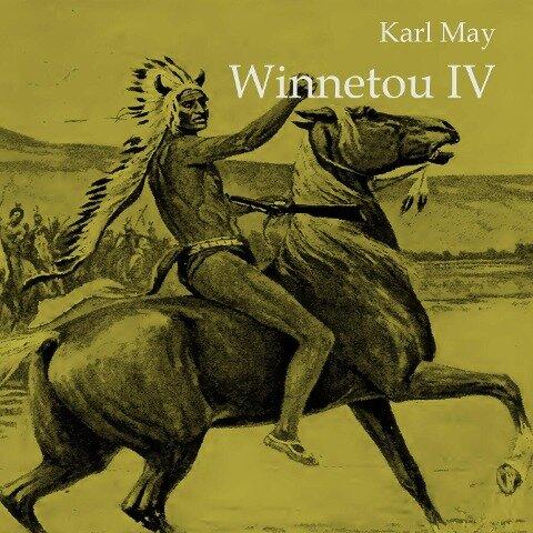 Winnetou IV - Karl May