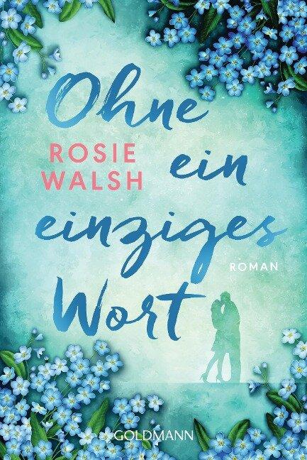Ohne ein einziges Wort - Rosie Walsh