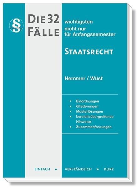 Die 32 wichtigsten Fälle Staatsrecht - Karl-Edmund Hemmer, Achim Wüst, Kresser