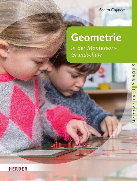 Geometrie in Kinderhaus und Montessori-Grundschule - Achim Cuypers