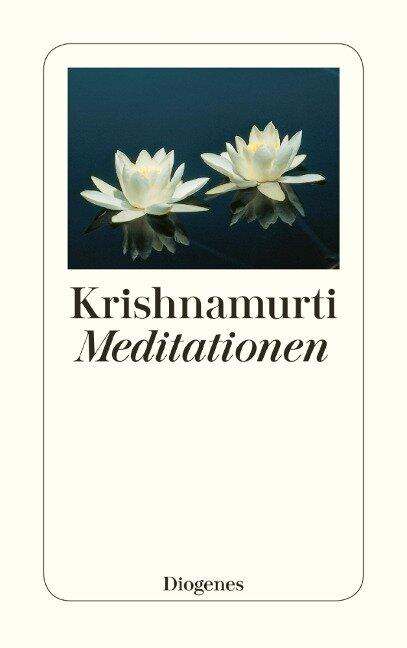 Meditationen - Jiddu Krishnamurti