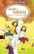 Mathilda, Mathilda! Drei ohne Punkt und Komma - Annette Langen