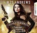 Frontiersmen: Blutfehde auf Alvarado - Wes Andrews