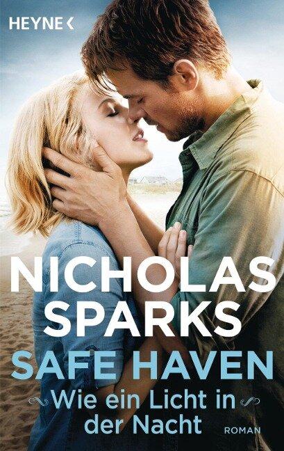 Safe Haven - Wie ein Licht in der Nacht - Nicholas Sparks