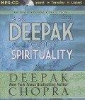Ask Deepak about Spirituality - Deepak Chopra