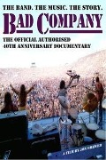 40th Anniversary Documentary - Bad Company