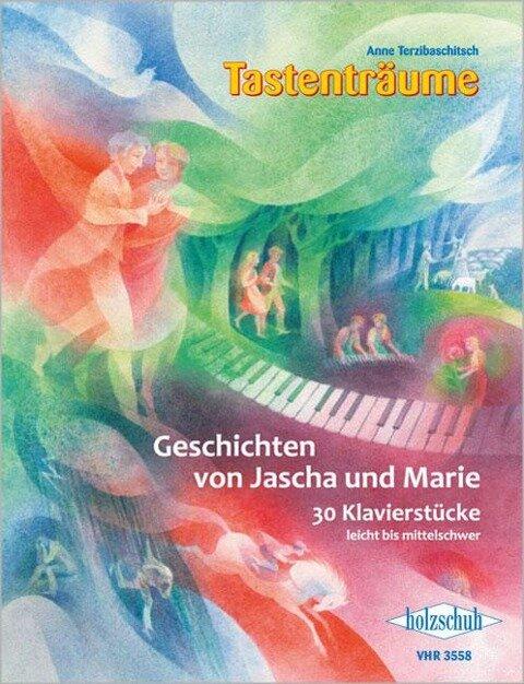 Geschichten von Jascha und Marie - Anne Terzibaschitsch