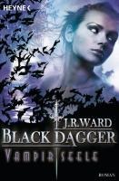 Black Dagger 15. Vampirseele - J. R. Ward